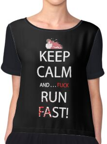 Keep Calm And . . . Fuck Run Fast Anime Manga Shirt Chiffon Top