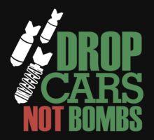 Drop Cars Not Bombs (1) Baby Tee