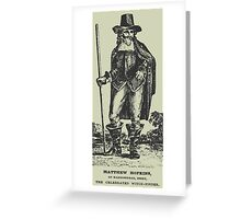 Matthew Hopkins Greeting Card