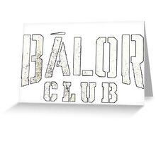 Balor Club Greeting Card