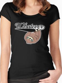 Sloth: Whatever Women's Fitted Scoop T-Shirt