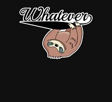 Sloth: Whatever Unisex T-Shirt