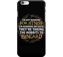 LOTR-I'm Not Running for Fitness... iPhone Case/Skin