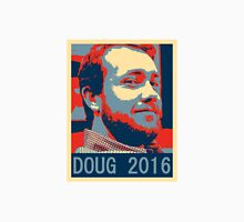 Doug 2016 Unisex T-Shirt