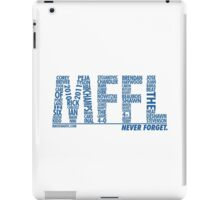 Mavs Fanatic - Never Forget iPad Case/Skin