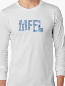 Mavs Fanatic - Never Forget Long Sleeve T-Shirt