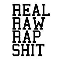 Real Raw Rap Shit Photographic Print