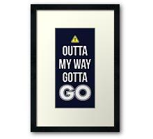 Outta My Way Gotta GO - Cool Gamer T shirt Framed Print