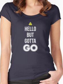 Hello But Gotta GO - Cool Gamer T shirt Women's Fitted Scoop T-Shirt