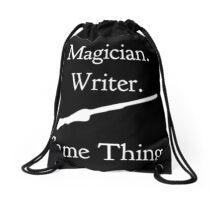 Magician. Writer. Same Thing. | Drawstring bag Drawstring Bag