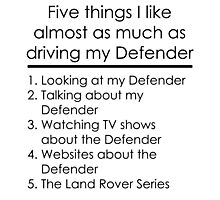 5 Things I Like - Defender Photographic Print