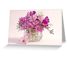 Cosmos - Summers Last Bouquet  Greeting Card