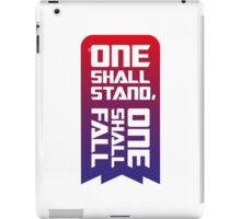 One shall stand, one shall fall iPad Case/Skin