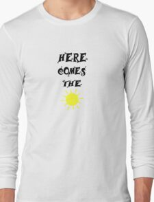 Here Comes The Sun Beatles Song Long Sleeve T-Shirt