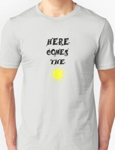 Here Comes The Sun Beatles Song Unisex T-Shirt