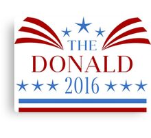The Donald 2016 Election Canvas Print