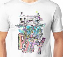 Let the Music Play ! Unisex T-Shirt