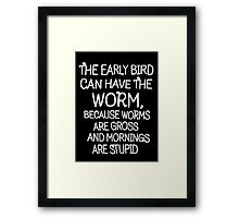 Stupid Morning funny shirt Framed Print