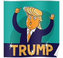 cartoon of USA Republican presidential candidate Donald Trump Poster