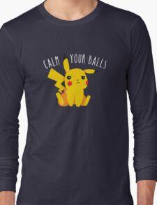 Calm Your Balls Long Sleeve T-Shirt