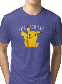 Calm Your Balls Tri-blend T-Shirt
