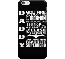 dad! my hero iPhone Case/Skin