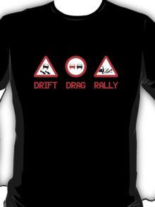 Drift Drag Rally (3) T-Shirt