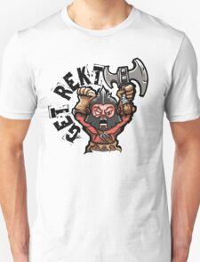 Get Rekt Axe Unisex T-Shirt
