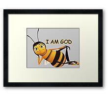 Barry B. Benson is GOD. Framed Print
