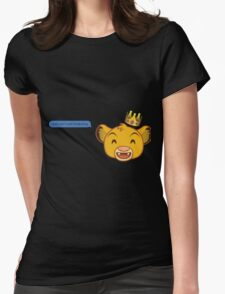 I Just Can't Wait to be King Womens Fitted T-Shirt