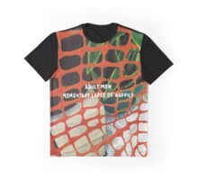 adult mom - momentary lapse of happily Graphic T-Shirt