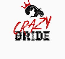 Crazy Bride Women's Fitted Scoop T-Shirt