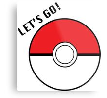 Pokemon Go! Metal Print