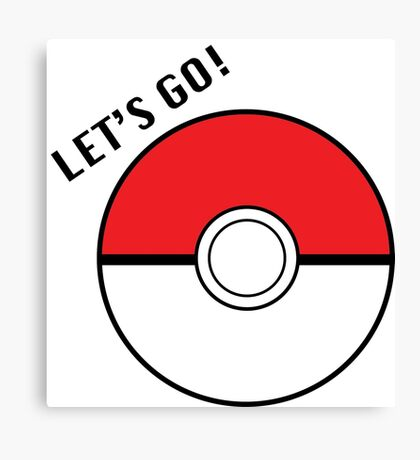 Pokemon Go! Canvas Print