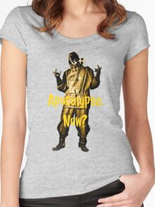 Apocalypse. Now? Women's Fitted Scoop T-Shirt
