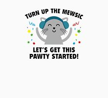 Turn up The Mewsic Unisex T-Shirt