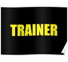 Trainer (Yellow) Poster