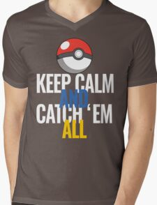 Keep Calm And Catch 'Em All  Mens V-Neck T-Shirt