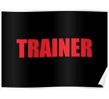 Trainer (Red) Poster