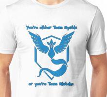 Either team Mystic or team Mistake! - Pokemon GO Unisex T-Shirt