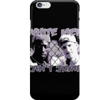 White Men Can't Jump iPhone Case/Skin
