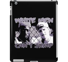 White Men Can't Jump iPad Case/Skin