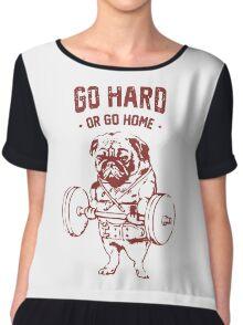Go Hard or go Home Chiffon Top