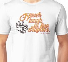 Never laugh at live dragons. Unisex T-Shirt