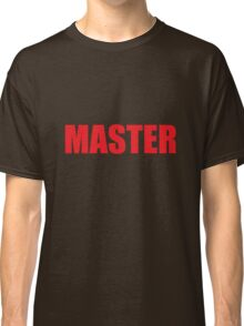 Master (Red) Classic T-Shirt
