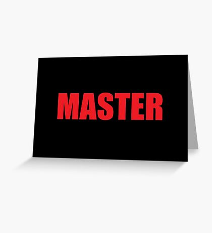 Master (Red) Greeting Card