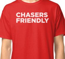 Chaser friendly Classic T-Shirt