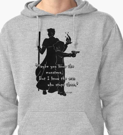 The Man Who Stops Monsters Pullover Hoodie