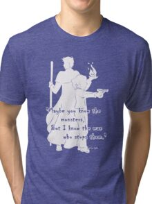 The Man Who Stops Monsters Light Tri-blend T-Shirt
