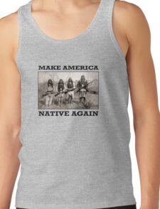 Make America Native Again Tank Top